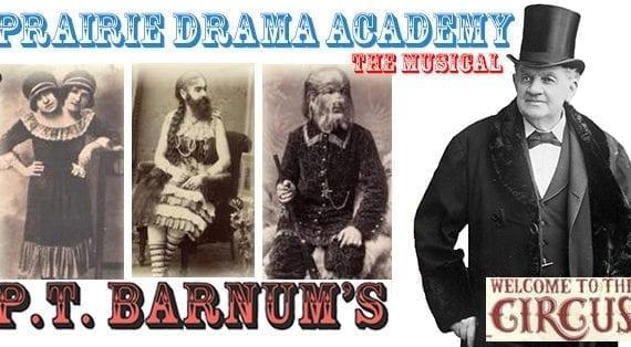 Prairie Drama Academy musical a real circus