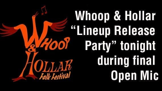 Whoop & Hollar festival lineup to be released tonight at Open Mic