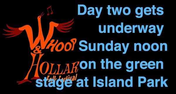 Whoop & Hollar Folk Fest continues Sunday