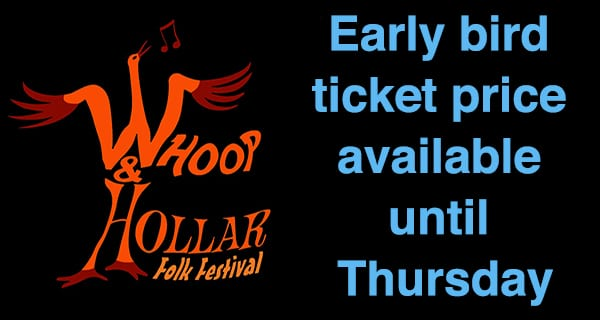 Whoop & Hollar early bird ticket sales ends Thursday