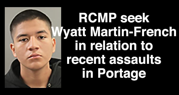 Portage La Prairie RCMP initiate rarely used tool to find young offender wanted for questioning in multiple assaults
