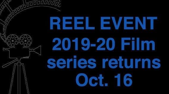 Reel Event 2019-20 season starts Oct. 16