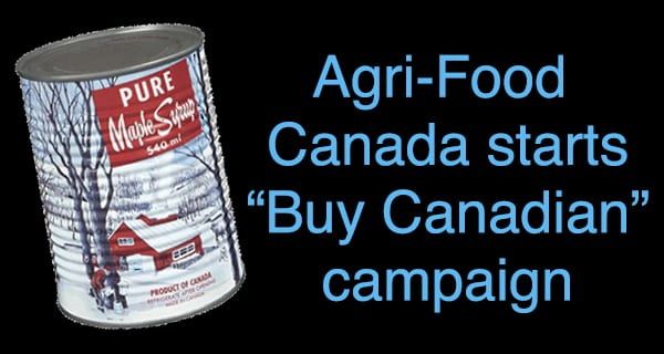 'Buy Canadian' food campaign could be marketing disaster
