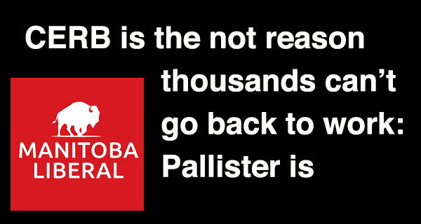 CERB is the not reason thousands can't go back to work: Pallister is