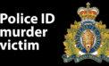 RCMP identify murder victim, centre investigation in Winnipeg