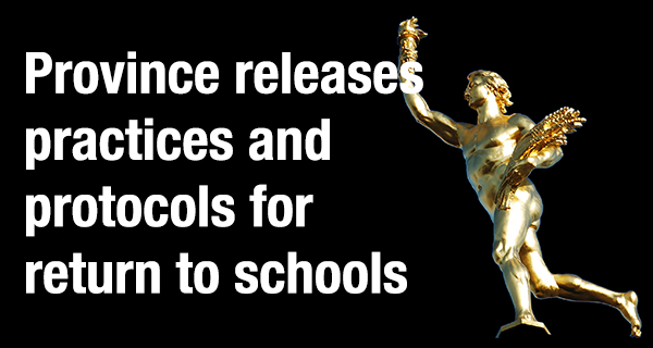 Province releases practices and protocols for return to schools