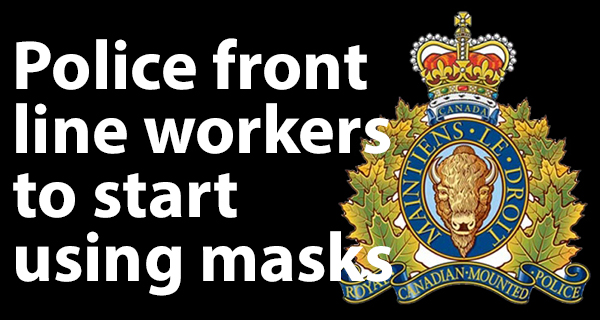 RCMP to provide non-medical masks to front-line police