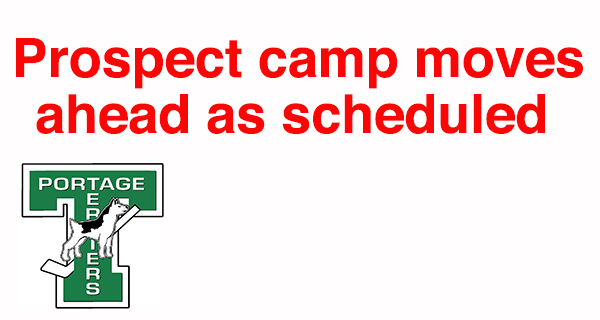 Prospects camp moving ahead as scheduled
