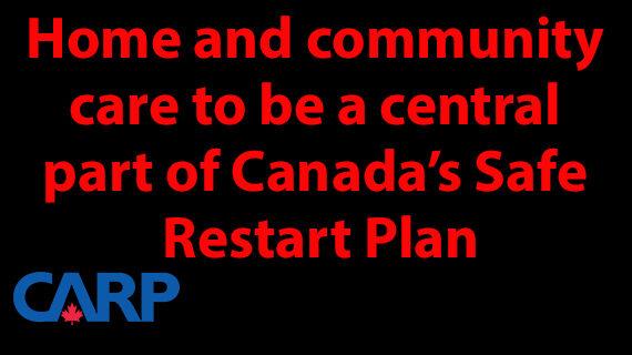 CARP advocates dollars for home caregivers in Canada's Safe Restart Plan