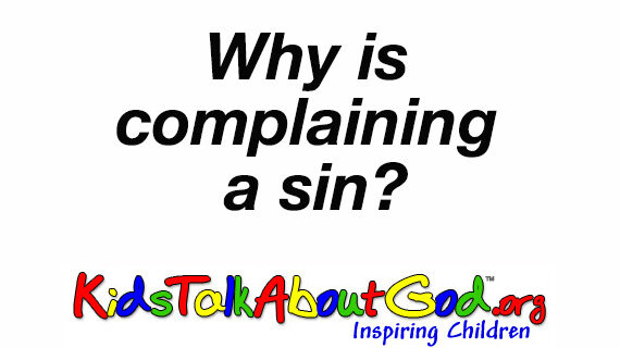Why is complaining a sin?