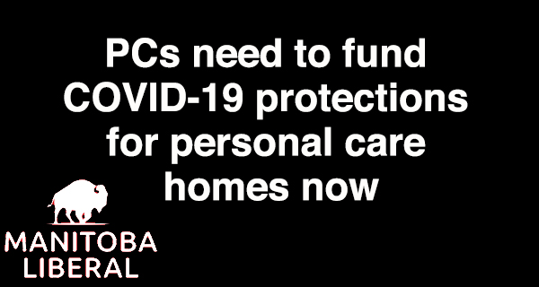 Pallister PCs need to fund COVID-19 protections for personal care homes now