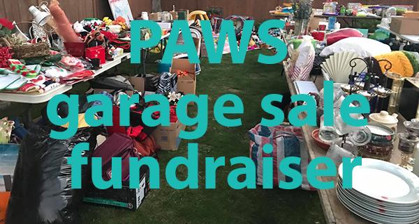 PAWS garage sale fundraiser