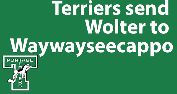 Terriers send Wolter to Waywayseecappo