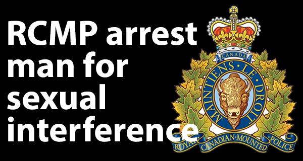 Portage la Prairie RCMP arrest man for sexual interference