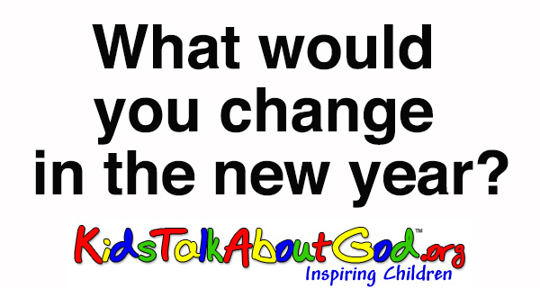 What would you change in the new year?