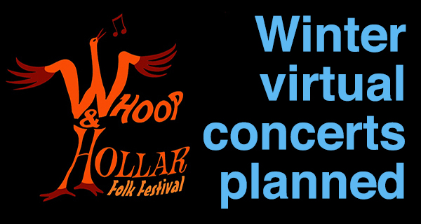 Whoop and Hollar plans winter virtual concerts