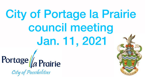 City of Portage la Prairie Council meeting Jan. 11, 2021