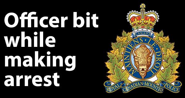 RCMP officer bit during an arrest